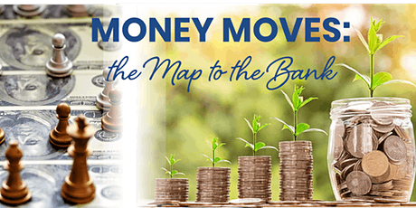 Money Moves: Your Map to the Bank Masterclass tickets