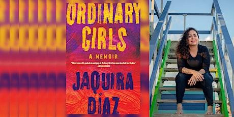 Virtual Author Visit: Jaquira Díaz, Interviewed by Erika L. Sánchez tickets