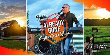 FRIDAY: Eagles covered by Already Gone Band and great Texas wine!!! tickets