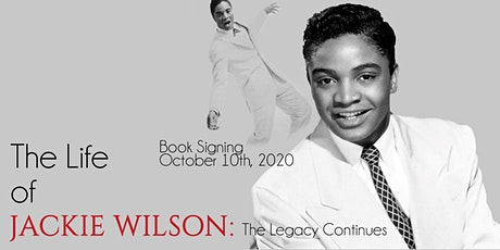 The Life of Jackie Wilson: The Legacy Continues Book signing tickets