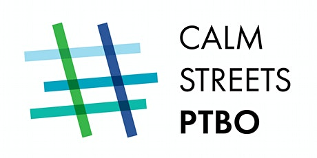 Calm Streets PTBO - Ward 2, Monaghan tickets
