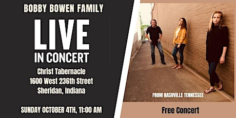 Bobby Bowen Family Concert In Sheridan Indiana tickets
