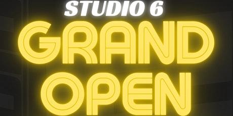 STUDIO 6 GRAND OPEN tickets