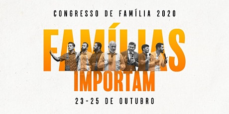 CONGRESSO DE FAMÍLIA - 23/10 (19H30) ingressos