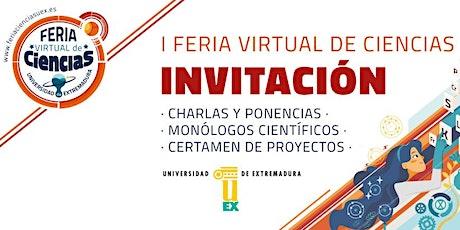 Feria Virtual de Ciencias UEx entradas
