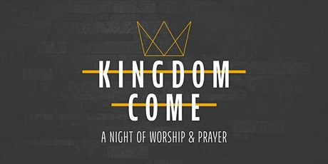 Kingdom Come Night tickets