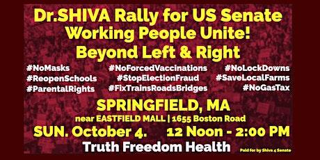 Dr.SHIVA Rally for US Senate #Shiva4Senate. Working People Unite! tickets
