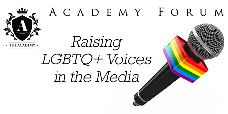 Academy Forum: Raising LGBTQ+ Voices in the Media tickets
