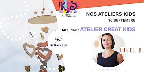 Atelier Creat kids (Création de mobile) billets