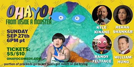 OHAYO! A Morning Mystery Show from Inside A Monster tickets