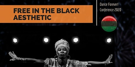 Dance Forever! 2020 - Free In The Black Aesthetic tickets