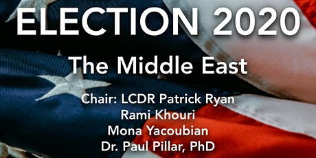 ELECTION 2020: Foreign Policy Challenges: The Middle East | Oct 1 tickets