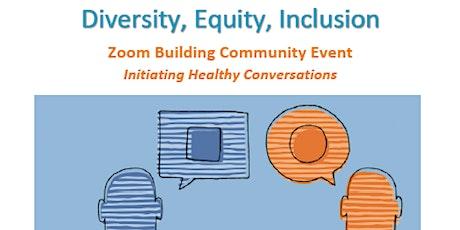 Building Inclusive Communities ~ Helpful & safe DEI converastions tickets