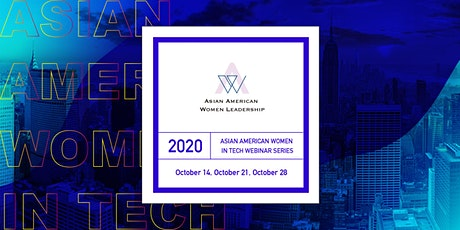 Asian American Women In Tech Webinar Series tickets
