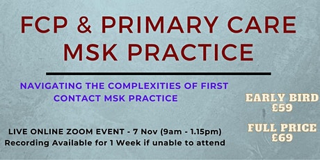 FCP & Primary Care MSK Practice - A Systematic Approach tickets