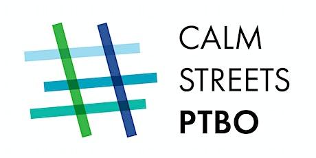 Calm Streets PTBO - Ward 1, Otonabee tickets