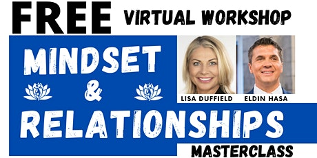 Relationships & Mindset Event. How to thrive in Life and Relationships tickets