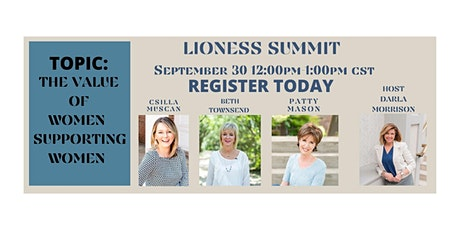 LIONESS SUMMIT:   EXPERT WOMEN CONNECTING WOMEN tickets