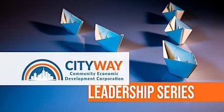 City Way Entrepreneur's Club: Leadership Series tickets