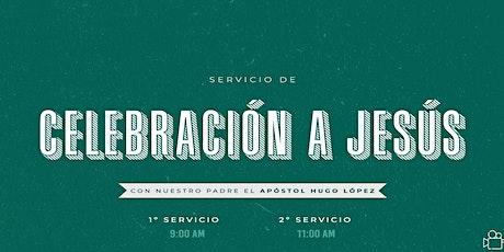 Servicio de Celebración a Jesús | 9 A.M. entradas