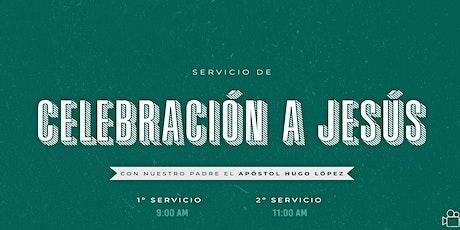 Segundo  Servicio de Celebración a Jesús |11 A.M. entradas