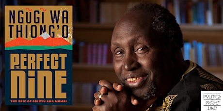 P&P Live! Ngũgĩ wa Thiong'o | THE PERFECT NINE with Mũkoma wa Ngũgĩ tickets