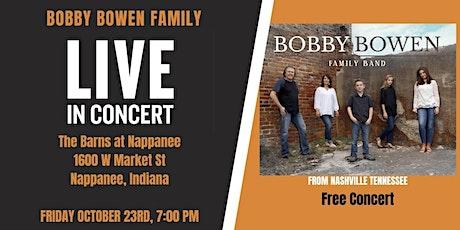 Bobby Bowen Family Concert In Nappanee Indiana tickets