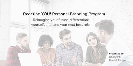 Redefine YOU — 4 Week Personal Branding Program tickets