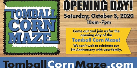 Opening Day at Tomball Corn Maze tickets