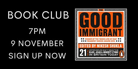 The Good Immigrant, edited by Nikesh Shukla - Online Book Club tickets