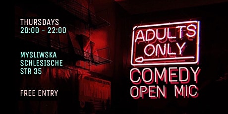 Adults ONLY Comedy Open Mic tickets