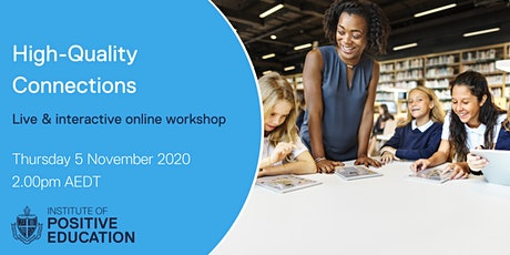 High Quality Connections Online Workshop (November 2020) tickets