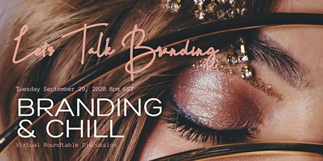 Branding and Chill Roundtable tickets