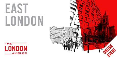 EAST LONDON - Architecture, Streetlife & Survival (061020) tickets