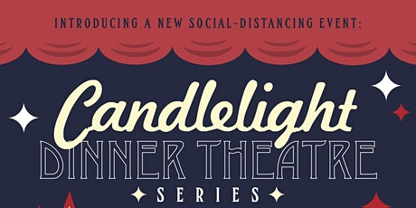 Candelight Dinner Theater with Guitarra Azul and Team Us Comedy Troupe! tickets
