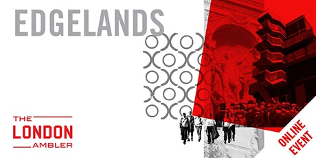 EDGELANDS - Architecture at The City's Limits (201020) tickets