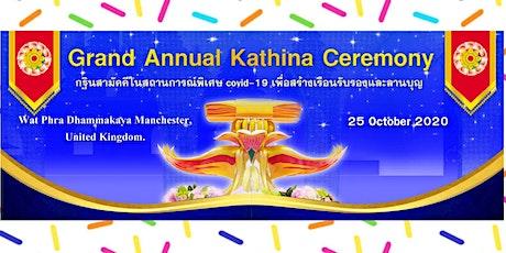 Grand Annual Kathina Ceremony tickets