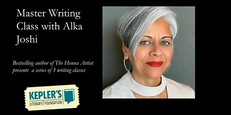 Master Writing Class with Alka Joshi tickets