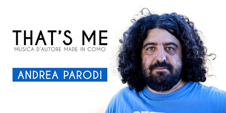 That's Me: Andrea Parodi @ Nerolidio tickets
