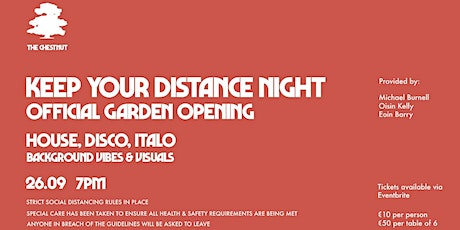 Keep Your Distance Night &  Garden Re-Opening tickets