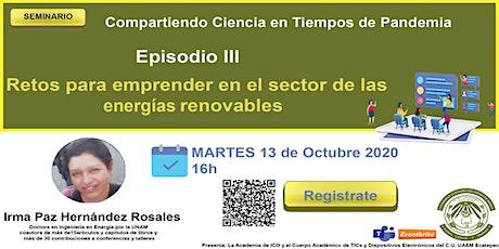 Seminario Compartiendo Ciencia en Tiempos de Pandemia. EPISODIO III entradas