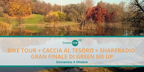 BIKE TOUR + CACCIA AL TESORO + SHARERADIO  // Gran finale di Green Me Up tickets