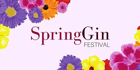 Spring Gin Festival tickets