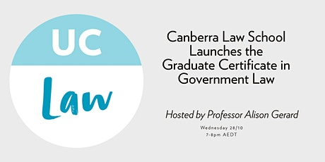 Canberra Law School Launches the Graduate Certificate in Government Law tickets