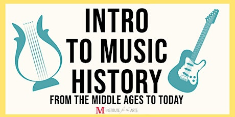 Intro to Music History tickets