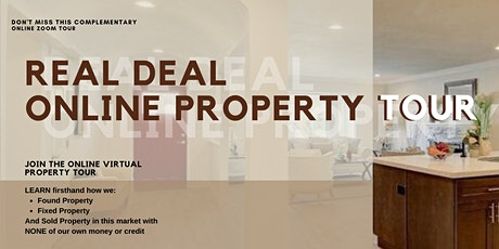 Real Deal Online Property Tour tickets