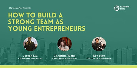 How to Build a Strong Team as Young Entrepreneurs tickets