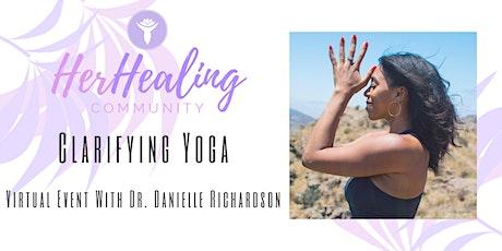 HerHealing Community: Clarifying Yoga with Dr. Danielle Richardson tickets