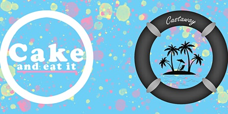 Cake and Eat It & Castaway at Darkroom tickets