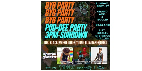 BYB POD-DEE PARTY tickets